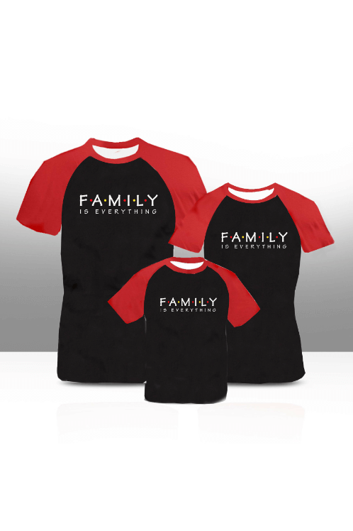 Family Is everything'' family tees (adults only)